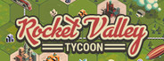 Rocket Valley Tycoon