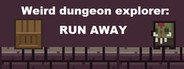 Weird Dungeon Explorer: Run Away