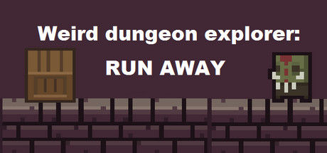Weird Dungeon Explorer: Run Away