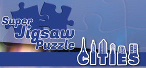 Super Jigsaw Puzzle: Cities cover art