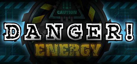 Danger!Energy