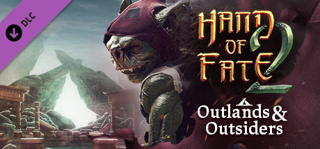 Hand of Fate 2 - Outlands and Outsiders