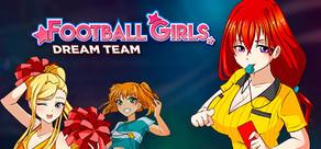 Football Girls: Dream Team cover art