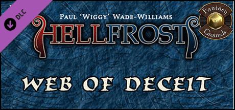 Fantasy Grounds - Hellfrost: Web of Deceit (Savage Worlds)
