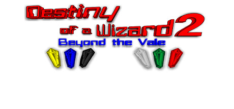 Destiny of a Wizard 2:  Beyond the Vale