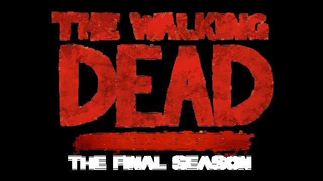 The Walking Dead: The Final Season - Steam Backlog