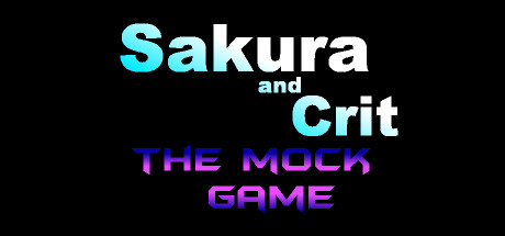 Sakura and Crit: The Mock Game