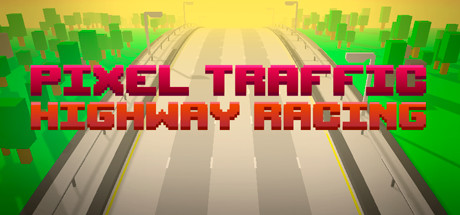 Teaser image for Pixel Traffic: Highway Racing