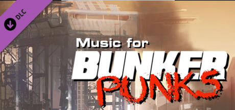 Bunker Punks Soundtrack