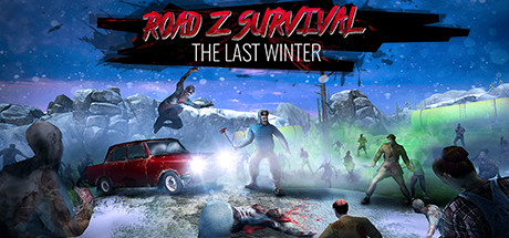 Road Z Survival: The Last Winter