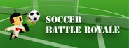 Soccer Battle Royale