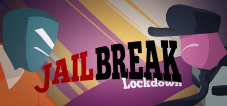 Jailbreak Lockdown