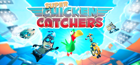 Super Chicken Catchers
