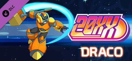 20XX - Draco Character DLC