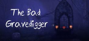 The Bad Gravedigger cover art