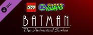 LEGO DC Super-Villains Batman: The Animated Series Level Pack