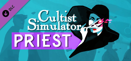 Cultist Simulator: The Priest