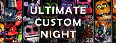 Ultimate Custom Night on Steam