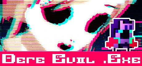 DERE EVIL .EXE banner