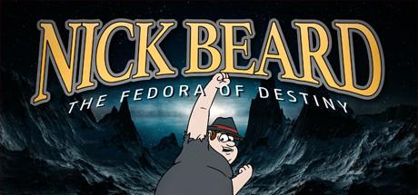 Nick Beard: The Fedora of Destiny