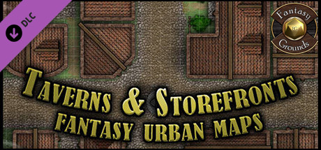 Fantasy Grounds - Paths to Adventure: Taverns and Storefronts (Map Pack)