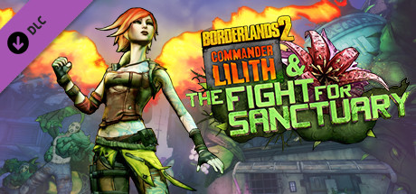 Borderlands 2: Commander Lilith & the Fight for Sanctuary on