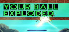 Your Ball Exploded cover art