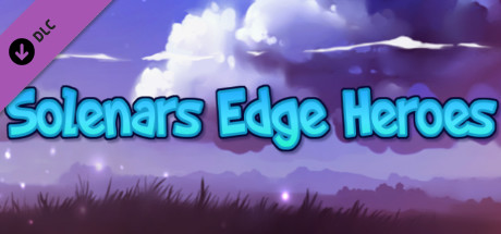 Solenars Edge Heroes- Mini Donation