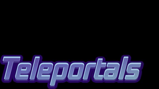 Teleportals. I swear it's a nice game logo