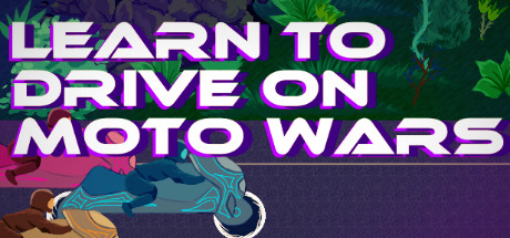 Learn to Drive on Moto Wars cover art