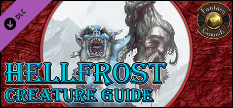 Fantasy Grounds - Hellfrost Creature Guide (Savage Worlds)