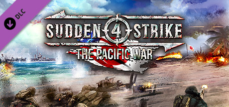 Sudden Strike 4 - The Pacific War on Steam