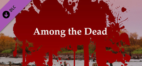 Among the Dead - Deluxe Edition