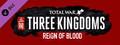 Total War: THREE KINGDOMS - Reign of Blood-dlc