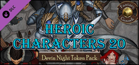 Fantasy Grounds - Devin Night 105: Heroic Characters 20 (Token Pack)
