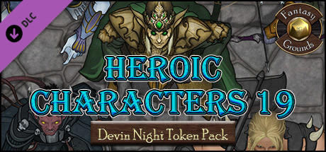 Fantasy Grounds - Devin Night 104: Heroic Characters 19 (Token Pack)