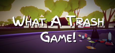 Teaser image for What A Trash Game!