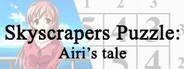 Skyscrapers Puzzle: Airi's tale