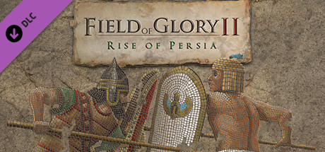 Field of Glory II Rise of Persia PC Free Download