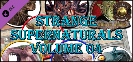 Fantasy Grounds - Strange Supernaturals, Volume 4 (Token Pack)