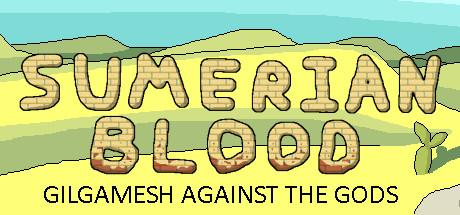 Sumerian Blood: Gilgamesh against the Gods