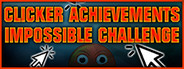 CLICKER ACHIEVEMENTS - THE IMPOSSIBLE CHALLENGE capsule logo