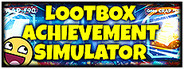 LOOT BOX ACHIEVEMENT SIMULATOR