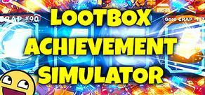 LOOT BOX ACHIEVEMENT SIMULATOR cover art