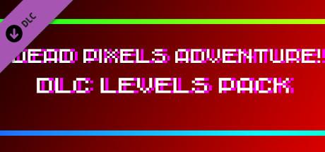 !Dead Pixels Adventure! - DLC Levels pack cover art