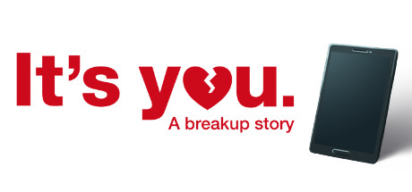 It's You: A Breakup Story