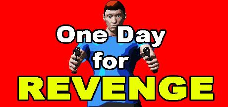 Купить One Day for Revenge