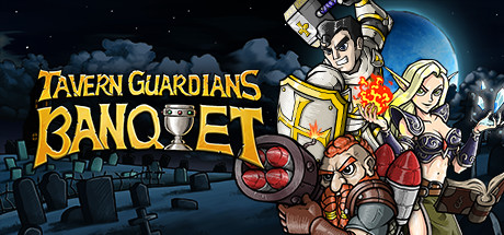 Teaser image for TAVERN GUARDIANS: BANQUET