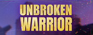Unbroken Warrior