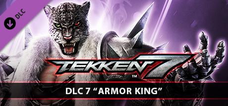 TEKKEN 7 - DLC7: Armor King on Steam